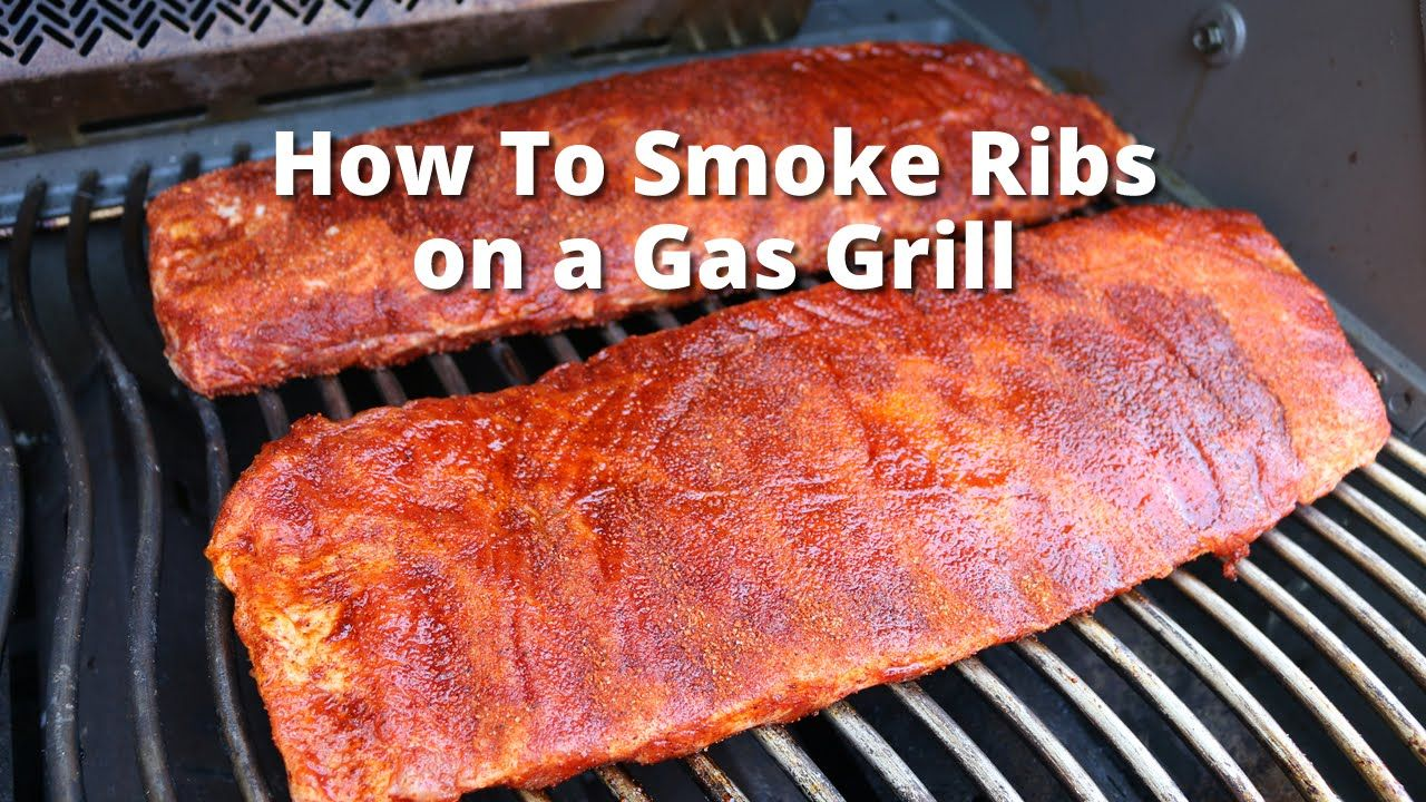 Gas Grill Ribs Smoke Ribs On Gas Grill With Malcom Reed Howtobbqright Ribs On Grill Smoked Ribs Ribs On Gas Grill