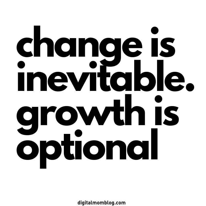 Change Is Inevitable Growth Is Optional Quotes About Change Life Happens And So Does Change Quotes Quotest Life Changing Quotes Change Quotes Best Quotes
