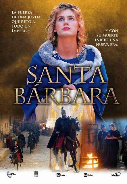 Saint Barbara Agia Barbara Tv Movie 2012 Santa Barbara Original Title Christian And Sociable Movies Filmes Catolicos Filmes Religiosos Filmes Cristaos