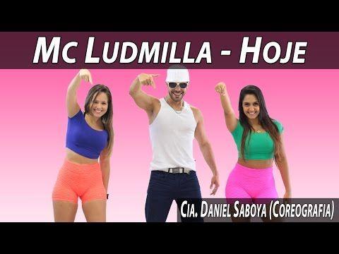 Mc Ludmilla Hoje Cia Daniel Saboya Coreografia Youtube Mc