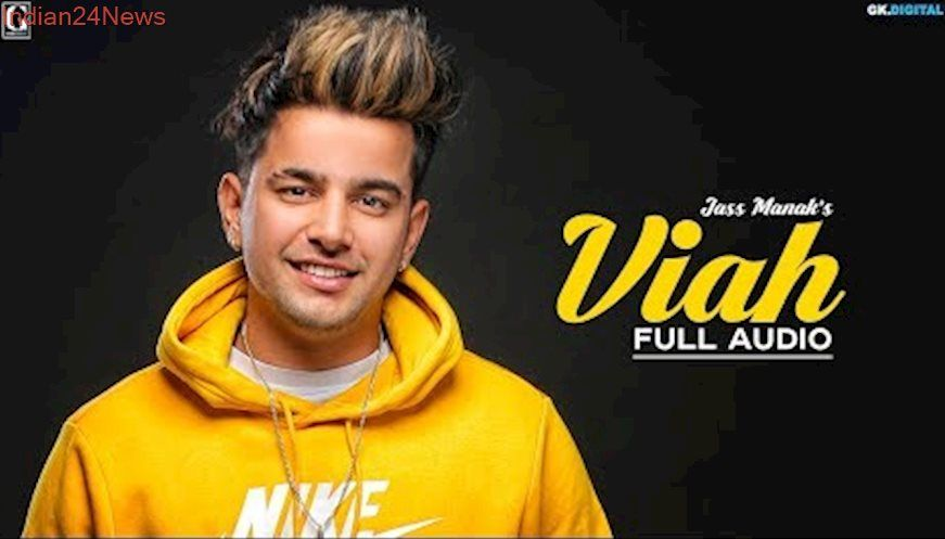 Viah Jass Manak Official Song Romantic Songs Romantic Songs Mp3 Song Download Songs