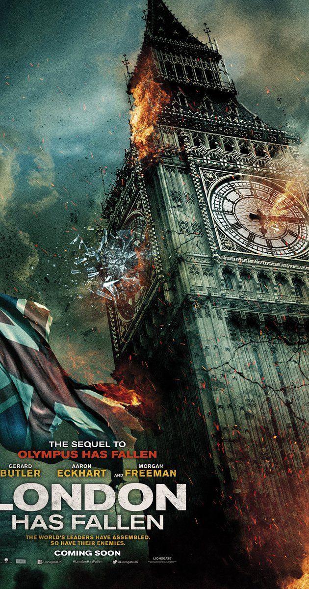 London Has Fallen 2016 London Has Fallen London Has Fallen Movie Movie Facts