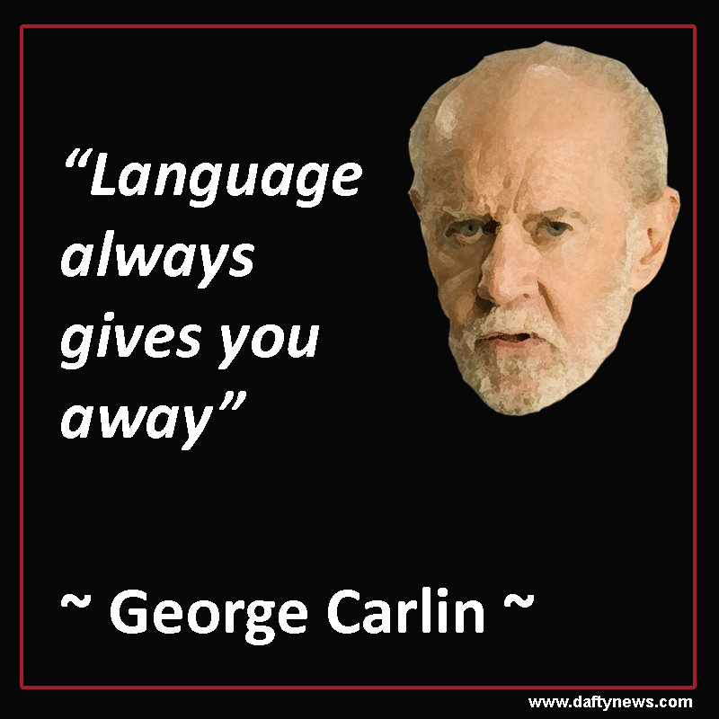 George Carlin Quote Httpwwwdaftynewsgeorgecarlinquotes Adorable George Carlin Quotes