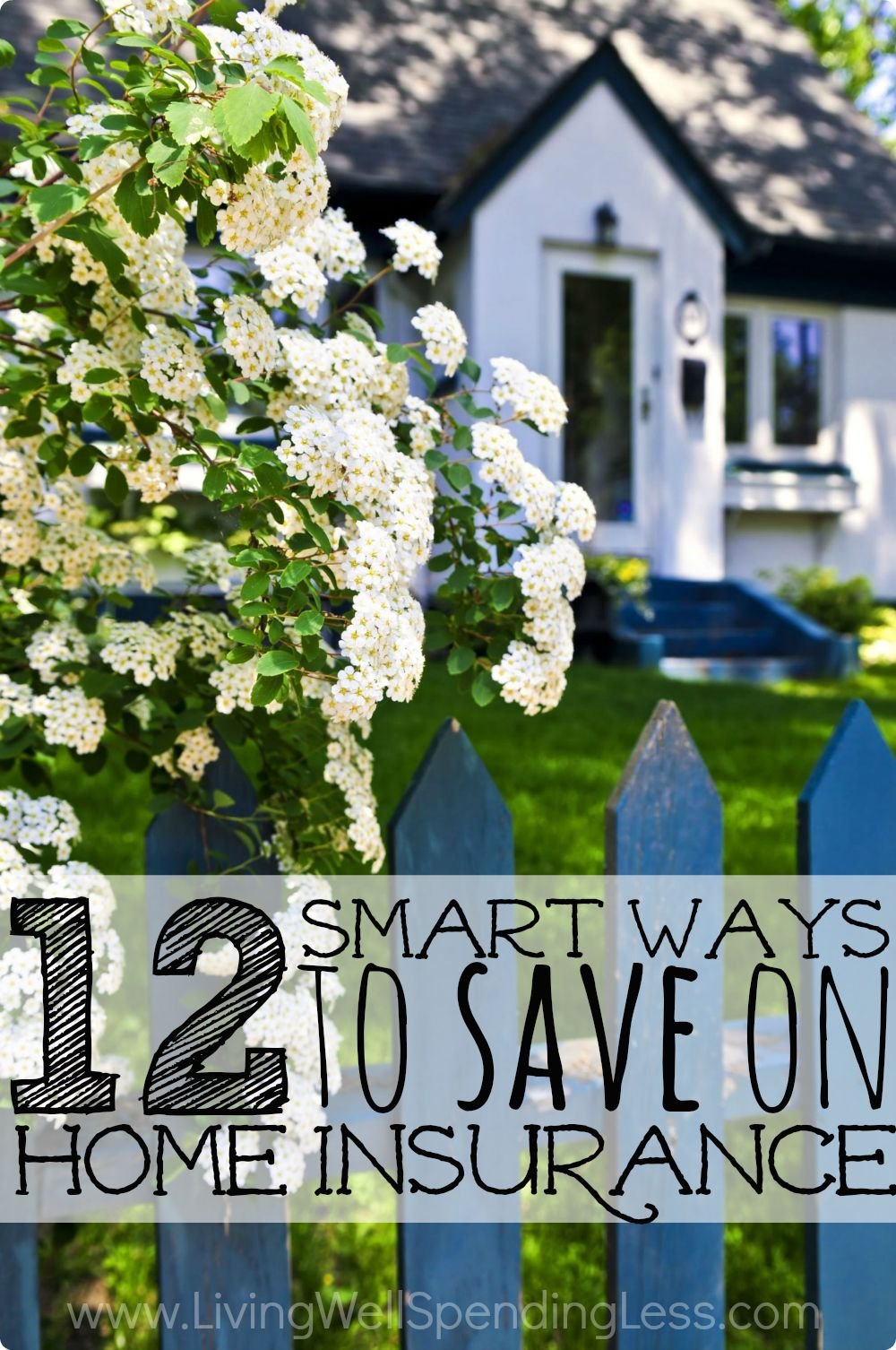 12 Smart Ways To Save On Home Insurance Home Insurance