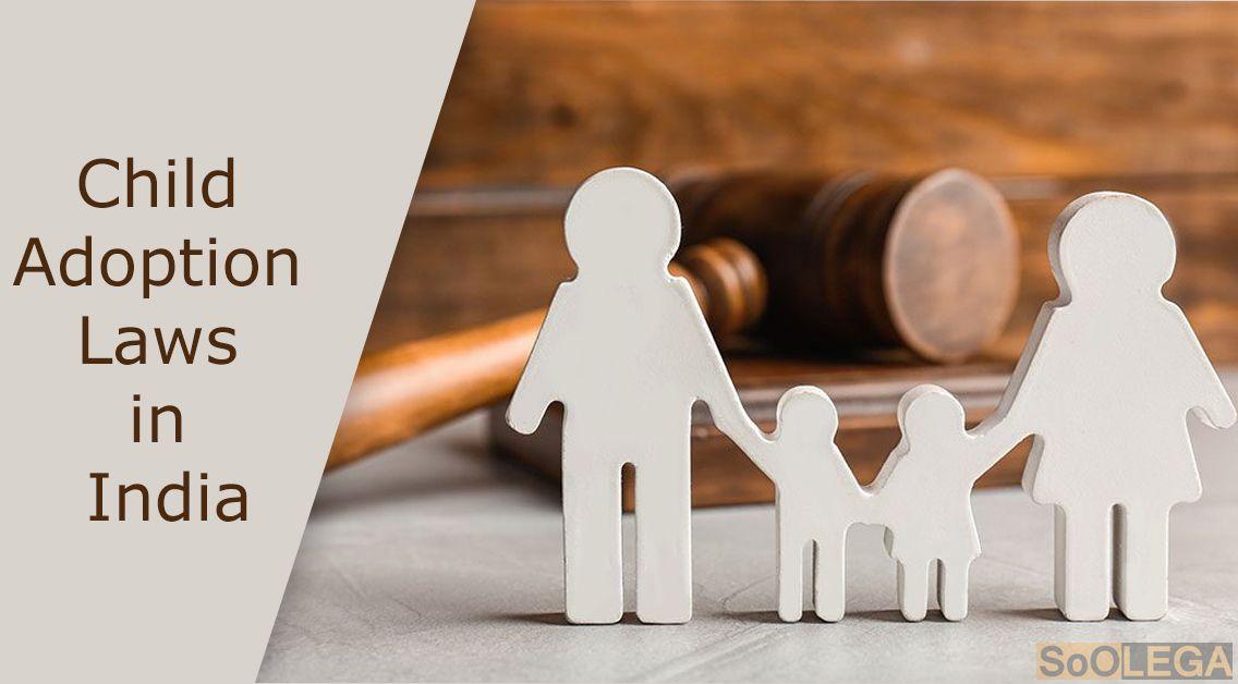 Child adoption laws in india in 2020 children adoption