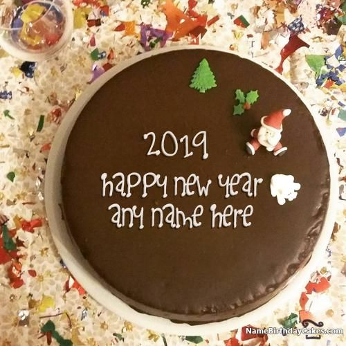 Special Happy New Year Cake 2019 With Name Cakes In 2019 Happy