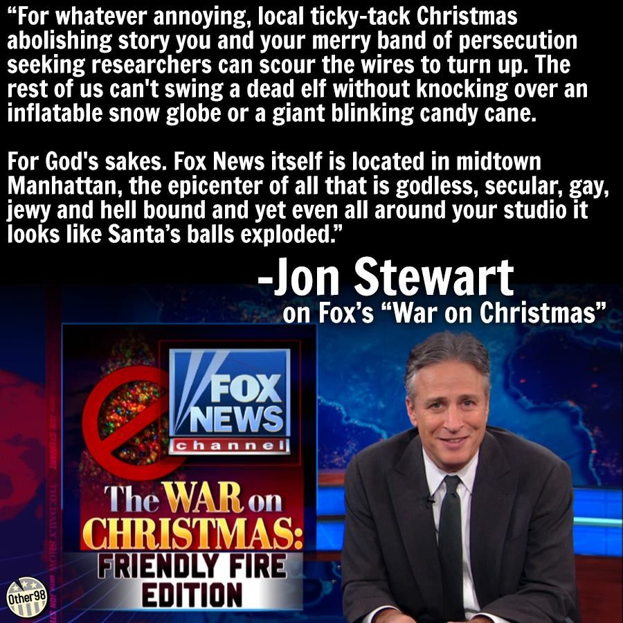 Jon Stewart on the War on Christmas | The "|900|900|?|7c0fd3bb3648ead655e16b4f8b4c179d|False|UNLIKELY|0.35329458117485046