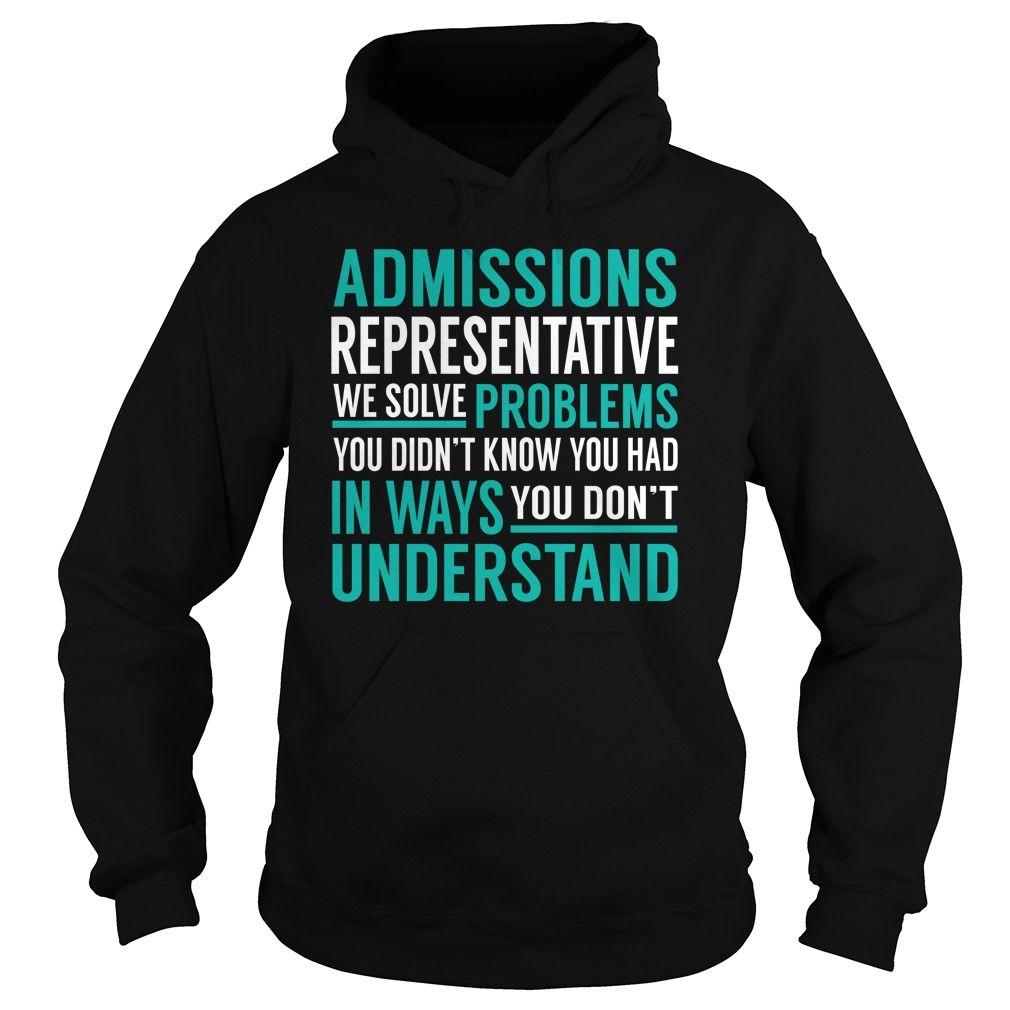 Admissions Representative We Solve Problem Job Title TShirt