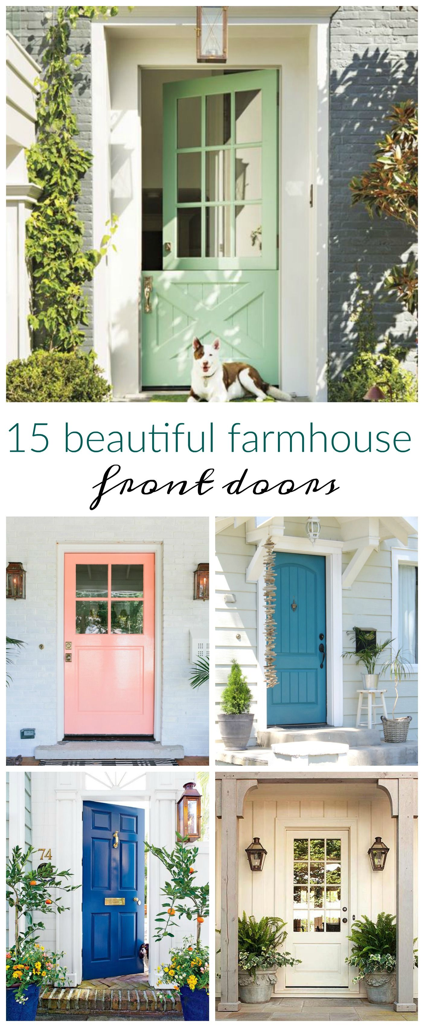 15 Beautiful Farmhouse Front Doors