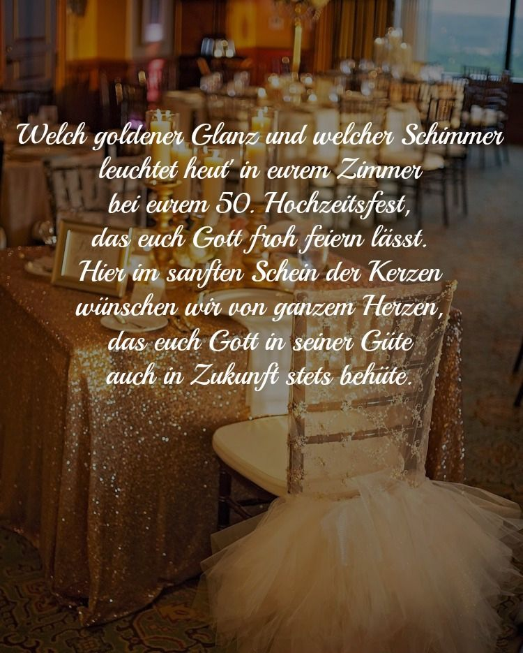 30 Wishes And Sayings For The Golden Wedding Of The Parents Free Decoration Gram Spruche Zur Goldenen Hochzeit Spruche Hochzeit Gluckwunsche Zur Goldenen Hochzeit