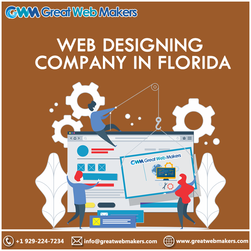 Greatwebmakers A Reliable Web Designing Company In Florida Provides Web Development And Designing Web Design Web Design Company Web Development Design