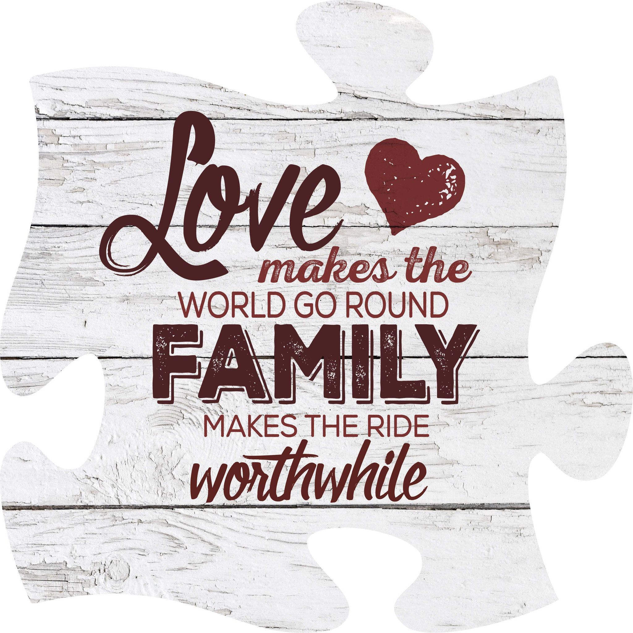 Love Makes The World Go Round, Family Makes The Ride