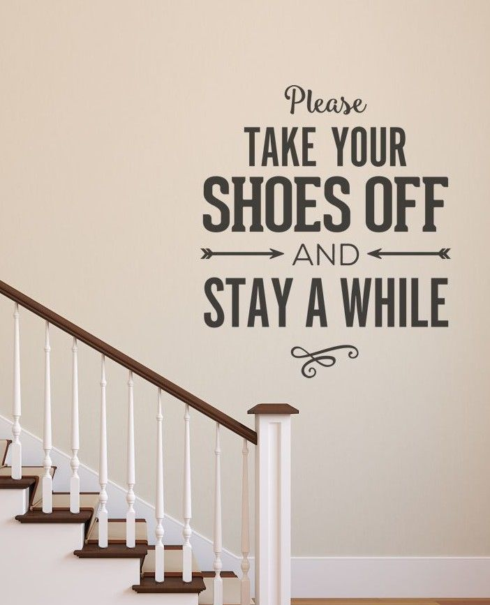 Please Remove Your Shoes Remove Shoes Decal Home Decor Wall - Custom vinyl wall decals quotes how to remove