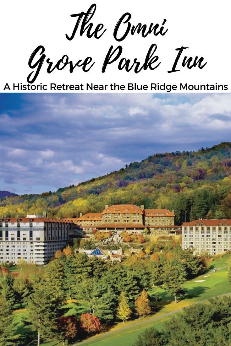 Omni Grove Park Inn: Historic Blue Ridge Mountain Retreat