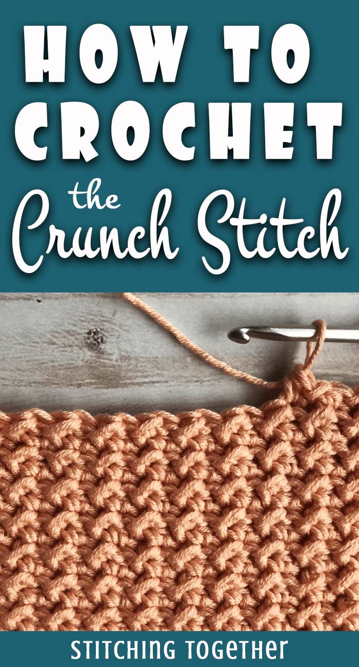 Crunch Stitch and Even Moss Stitch Crochet Tutorial | Stitching Together