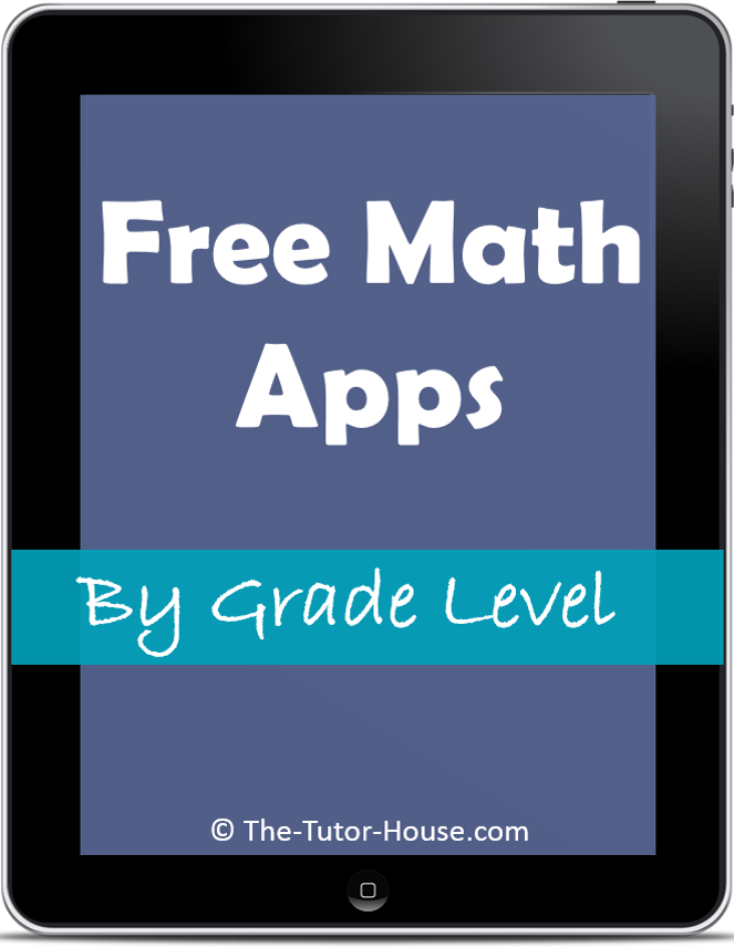 Check out my post at The Tutor House: Free Math Apps By Grade Level