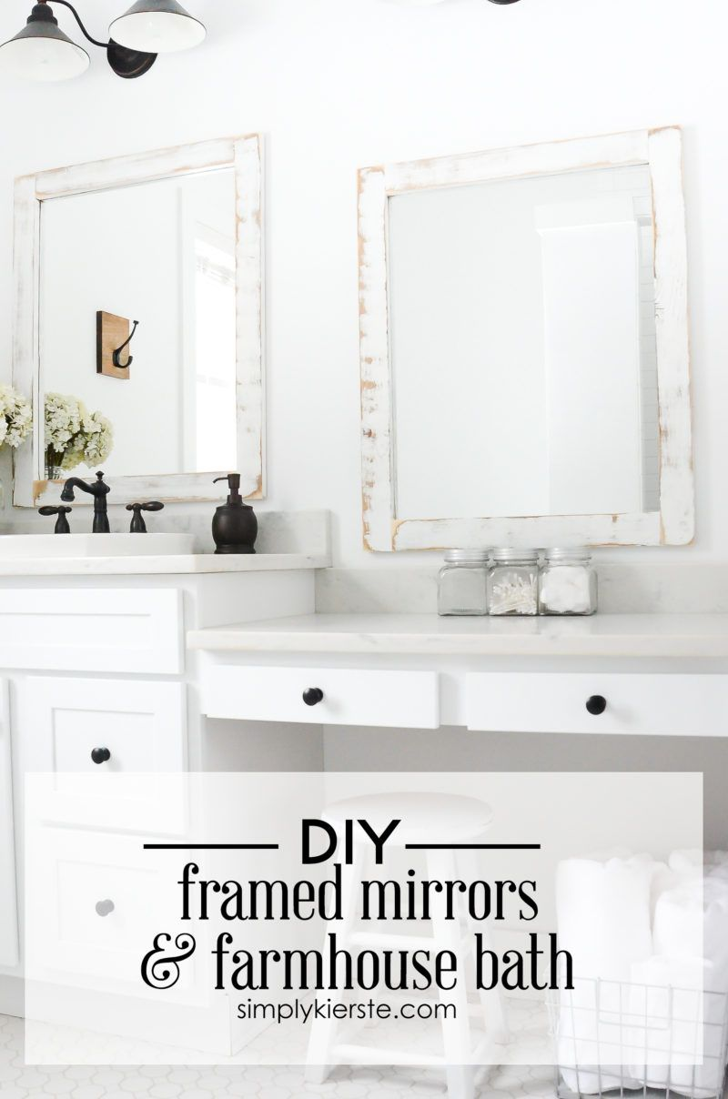 Farmhouse Bathroom + DIY Framed Mirrors | All Time Favorite Crafts ...