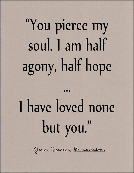 Literature Quotes | Jane Austen Persuasion Literary Quote On Love By Jenniferdare On