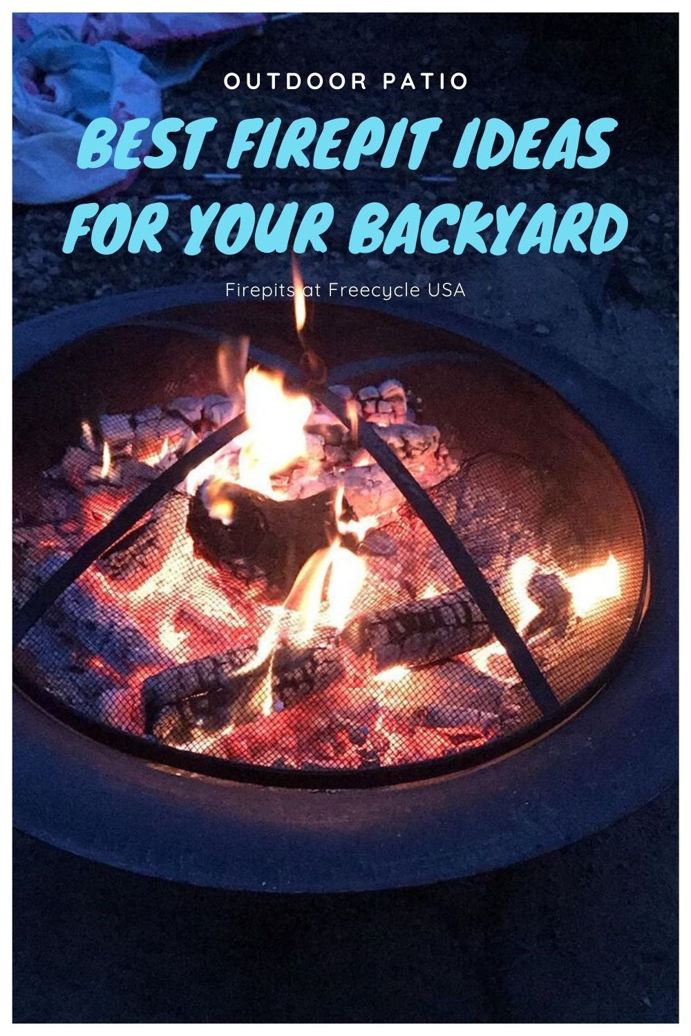 The Best DIY Fire Pit For Your Backyard - FREECYCLE USA in ...