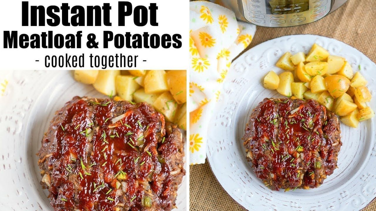 Instant Pot Meatloaf And Potatoes Cooked Together Instantpotrecipes Instantpotrec Instant Pot Recipes Instant Pot Dinner Recipes Easy Instant Pot Recipes