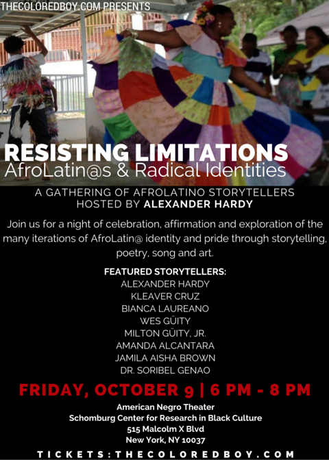 """""""Resisting Limitations: AfroLatinos and Radical Identity"""" (Schomburg Center for Research in Black Culture: Friday, October 9 