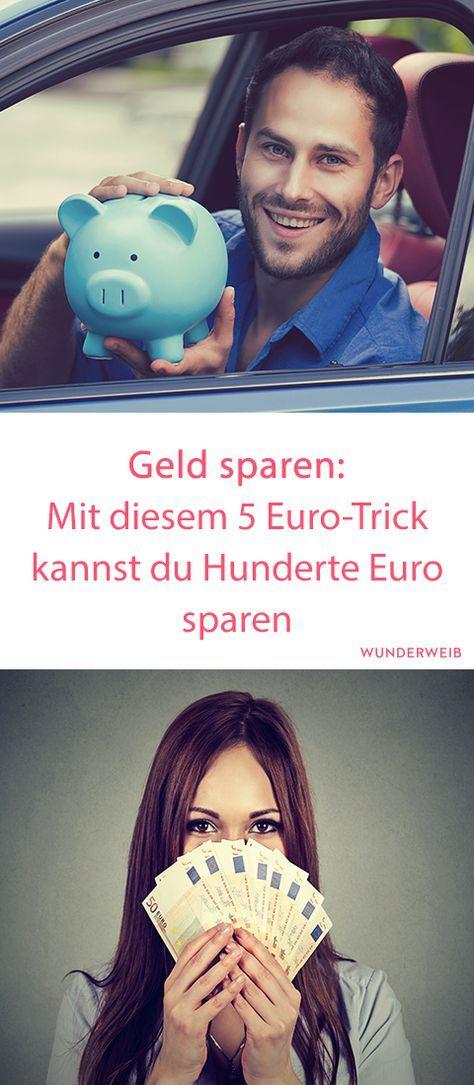 Geld sparen Mit diesem 5 EuroTrick kannst du Hunderte