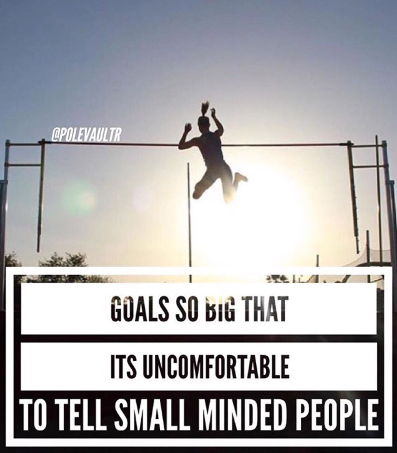 Goals So Big It S Uncomfortable To Tell Small Minded People Pole Vault Fails Pole Vault Track And Field Quotes