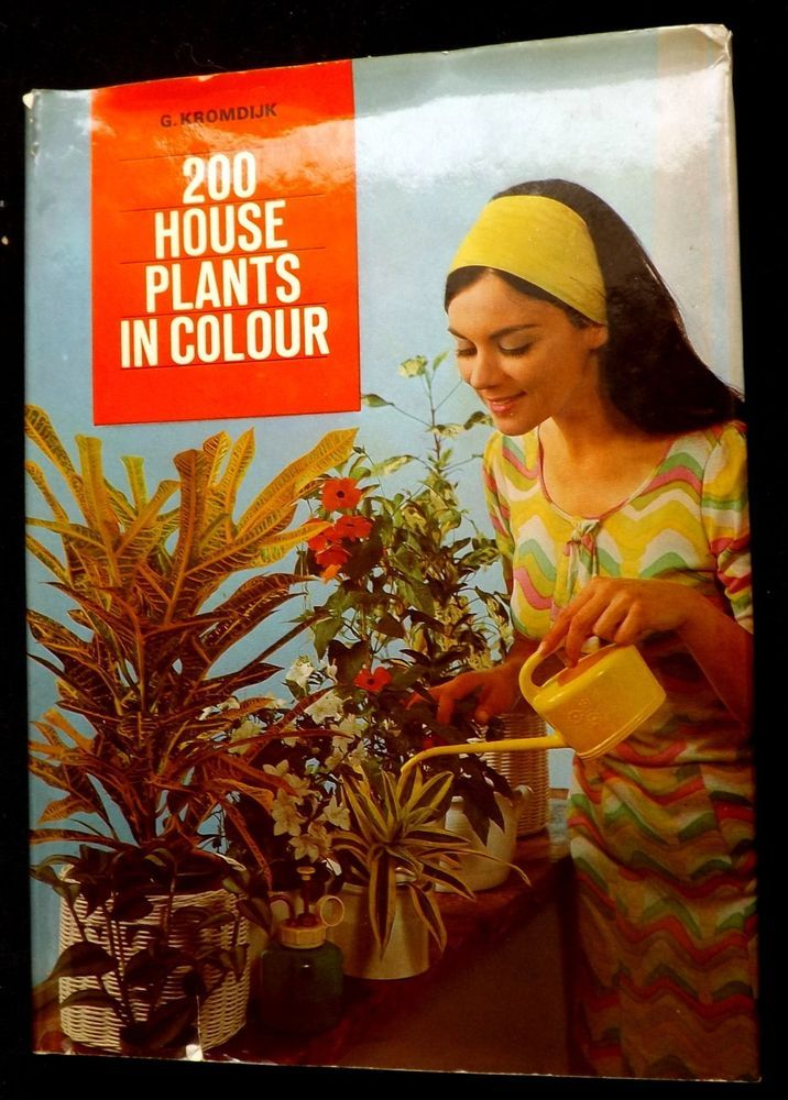 200 House Plants In Color by G.Kromdijk 1974 Hardcover