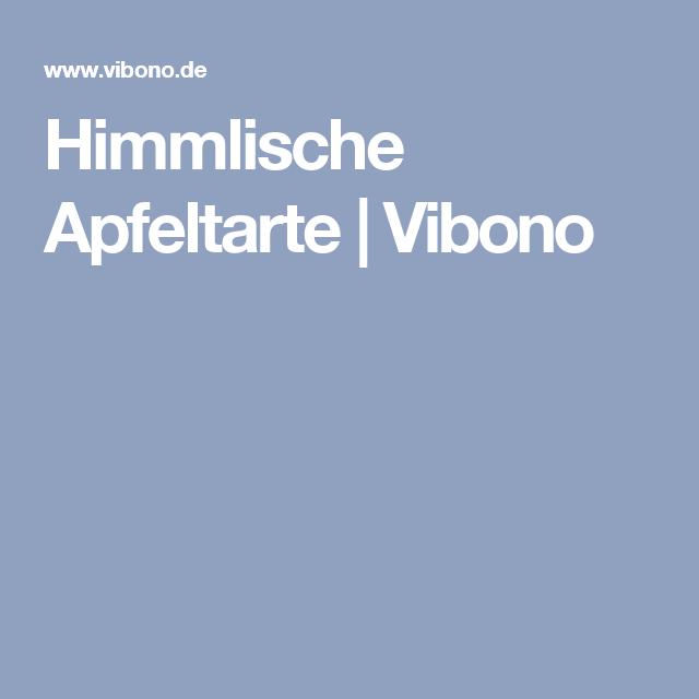 Himmlische Apfeltarte   Vibono