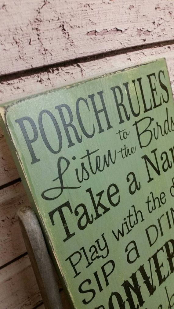 Pin By Primtive Weddings On For The Home Porch Rules Sign Porch