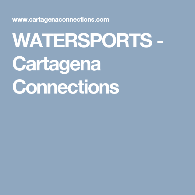 WATERSPORTS - Cartagena Connections