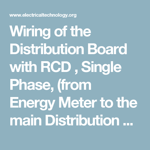 Wiring of the Distribution Board with RCD , Single Phase, (from ...