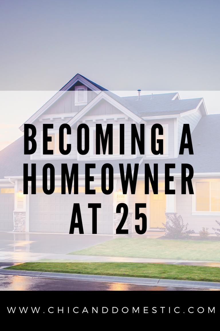 Becoming A Homeowner At 25 Homeowner How To Become New Homeowner