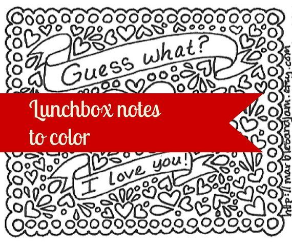 Printable Lunchbox Notes And Coloring Page Lunch Box Notes