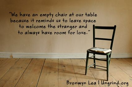 The Gift Of An Empty Chair Ungrind Chair Quotes Wise Words Sweet Words