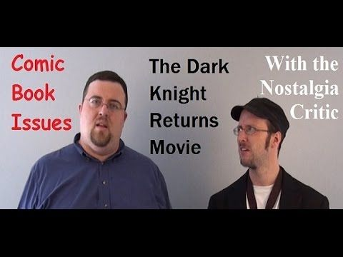 Comic Book Issues - The Dark Knight Returns Movie (with Nostalgia Critic) rus sub - YouTube