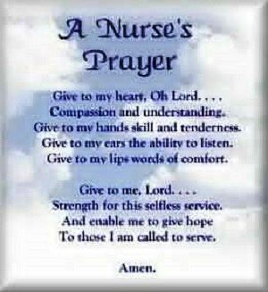 Hospice Nurse Quotes Unique Inspirational Nursing Prayer  Inspiration  Pinterest