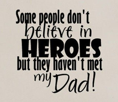 My Fathers Heroes