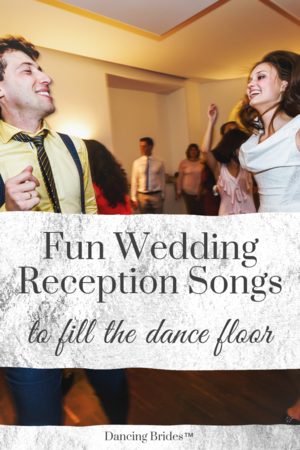 Fun Wedding Reception Songs For Guests Of All Ages Wedding Ideas