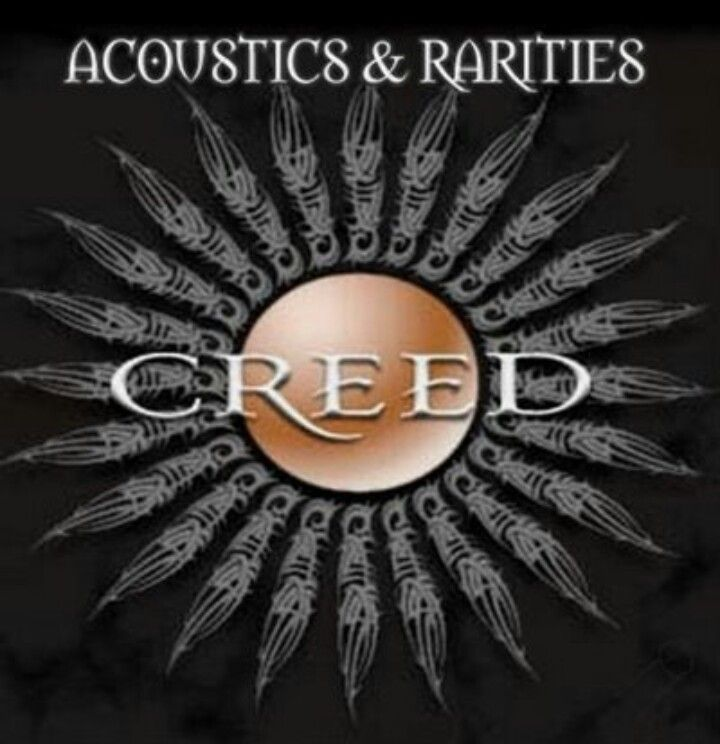 Acoustics And Rarities 2002 Creed Creed Scott Stapp Weathered