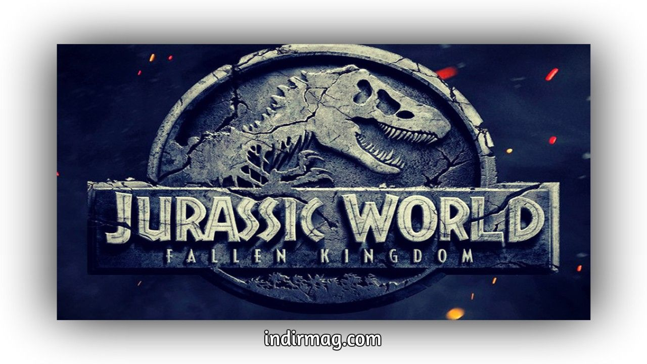 Jurassic World Fallen Kingdom (2018) Bilim kurgu ve Film