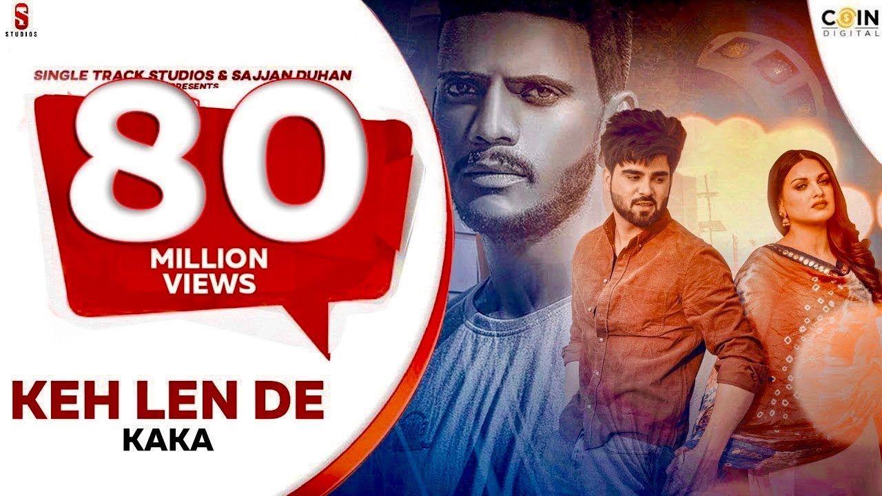 Keh Len De Das Ki Karaan Tere Te Mara Kaka New Punjabi Songs 2020 In 2021 Songs Me Me Me Song Lens