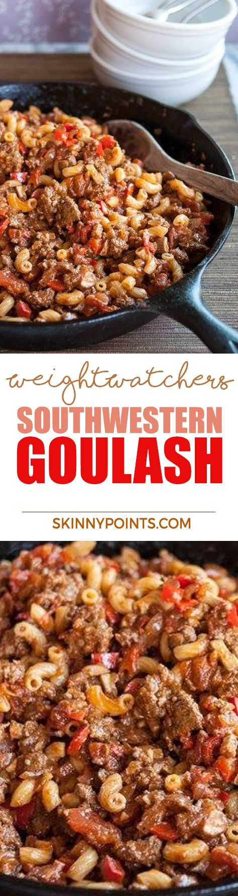 Southwestern Goulash Recipe With Only 5 Weight Watchers Smart Points