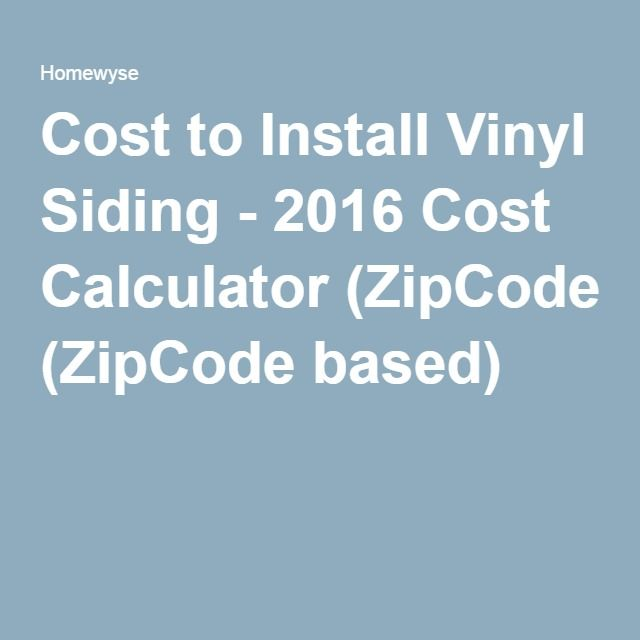 Cost To Install Vinyl Siding 2016 Cost Calculator Zipcode Based Exterior Siding
