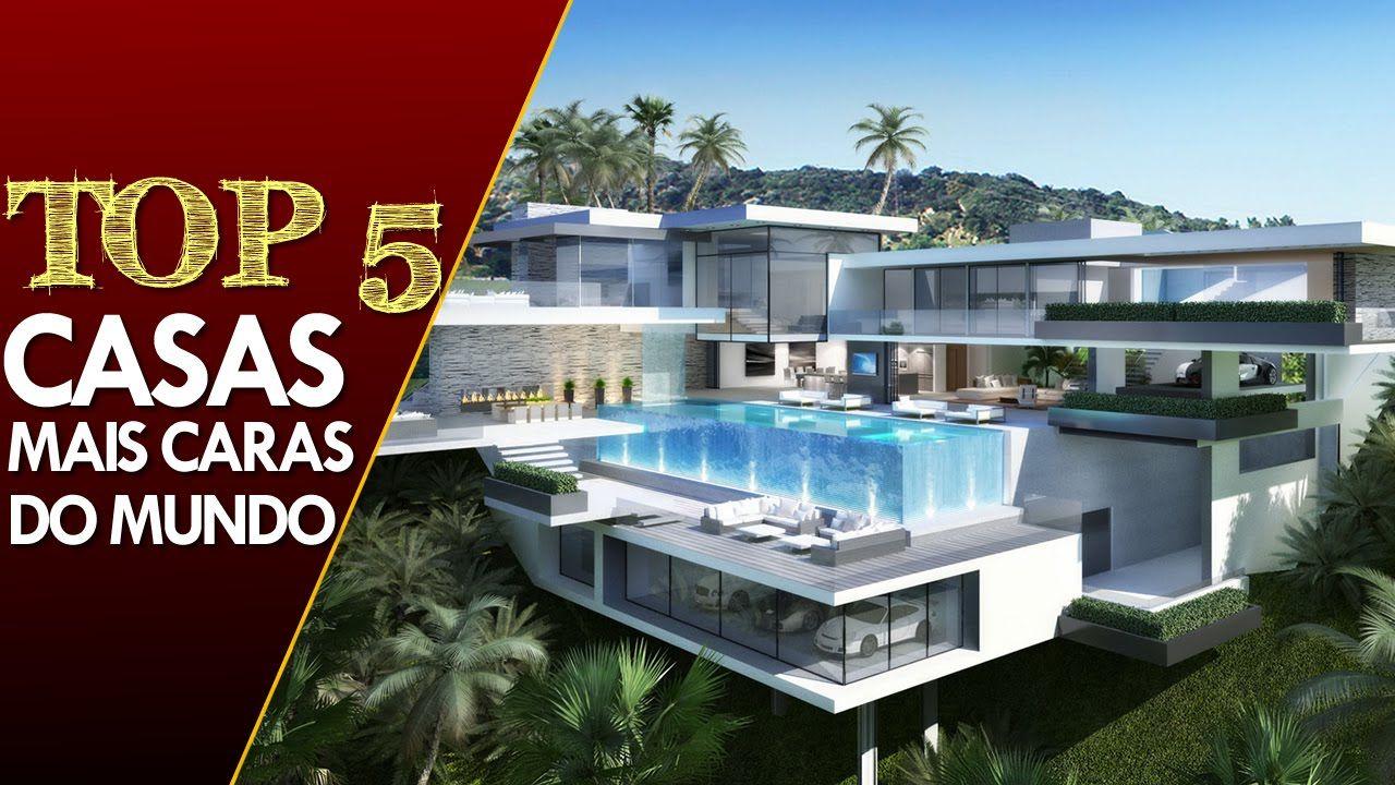 As 5 Casas Mais Caras Do Mundo Casas Casas Bonitas Casa Sobrado