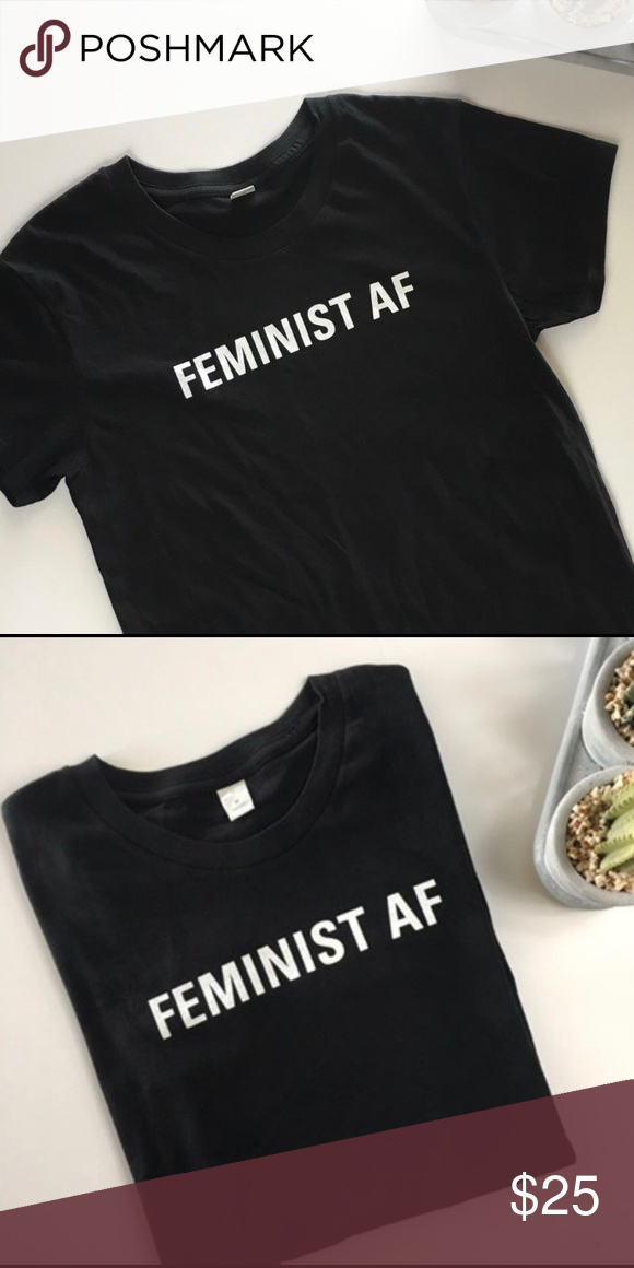 d5c80a197 Feminist AF T-shirt, size Small ⚡ ⚡️show your girl power with this awesome  tee! Brand New without tags, never worn. Alternative Tops Tees - Short  Sleeve