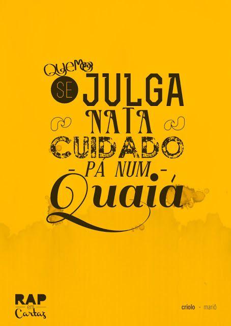 Rap Em Cartaz Frases Racionais Criolo Frases Frase Rap