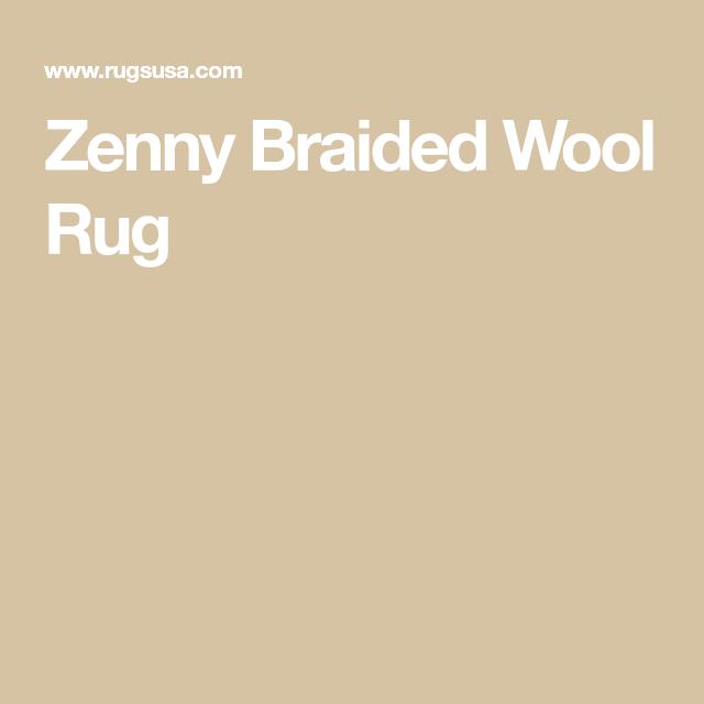 Zenny Braided Wool Rug With Images Braided Wool Rug Wool Rug Rugs