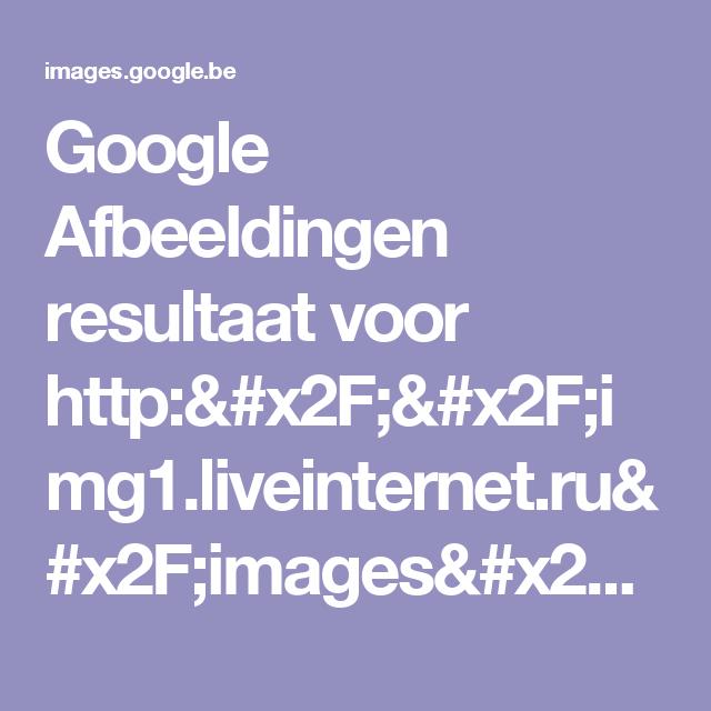 Google Afbeeldingen resultaat voor http://img1.liveinternet.ru/images/attach/c/7/97/835/97835891_127541646191.jpg