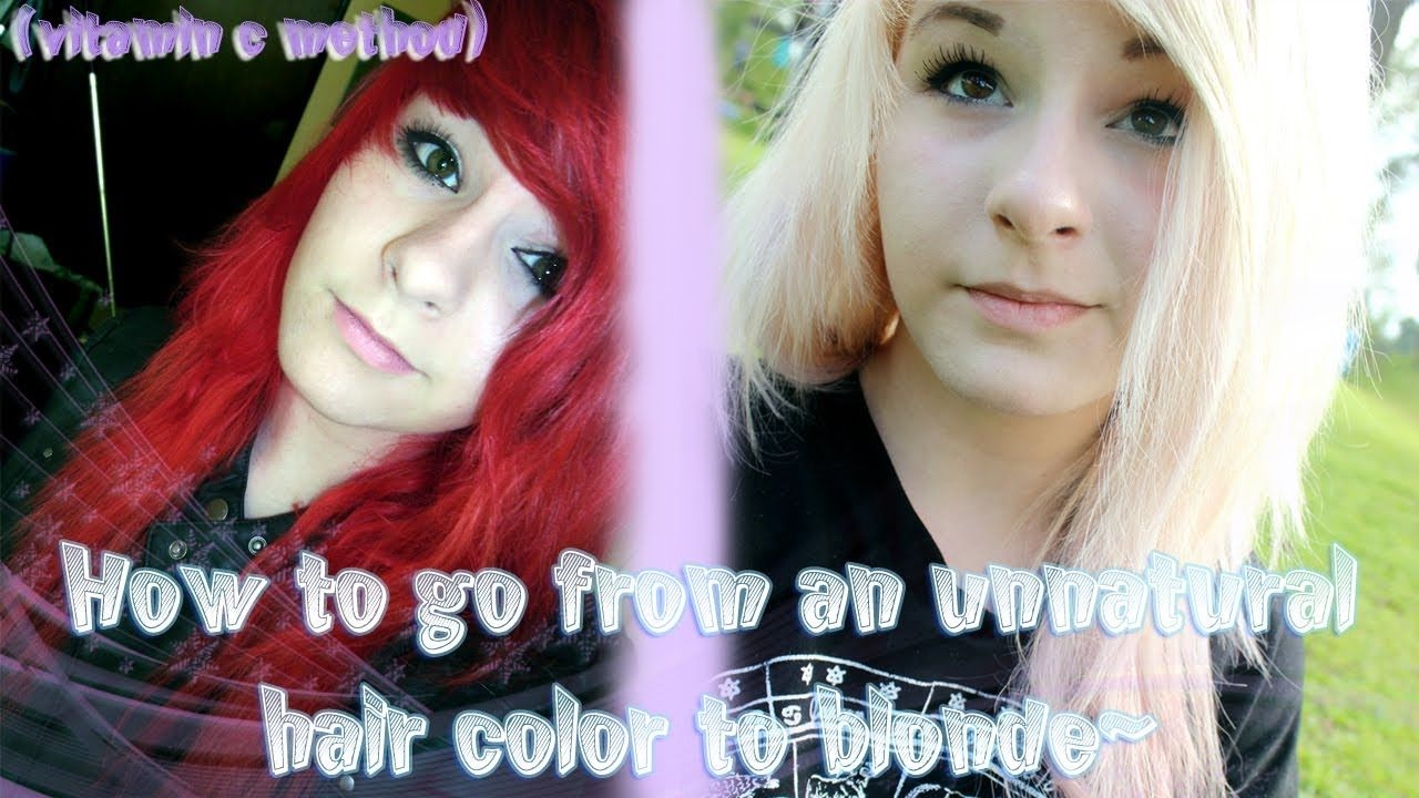 How To Go From An Unnatural Hair Color To Blonde Vitamin C Method Unnatural Hair Color Hair Dye Colors Hair Color Remover